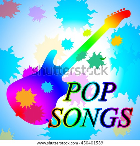 Pop Songs Showing Sound Track And Melodies - stock photo