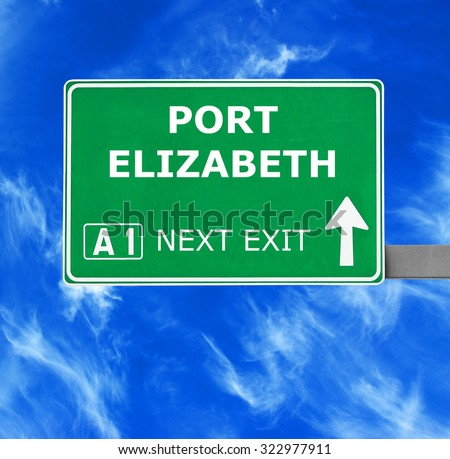 PORT ELIZABETH road sign against clear blue sky - stock photo