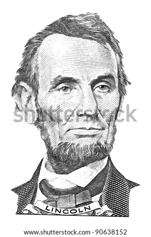 Portrait of Abraham Lincoln in front of the five dollar bill - stock photo