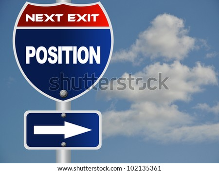 Position road sign