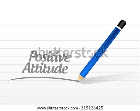 positive attitude message illustration design over a white background - stock photo