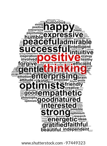 Positive thinking info text graphic and arrangement concept on white background - stock photo