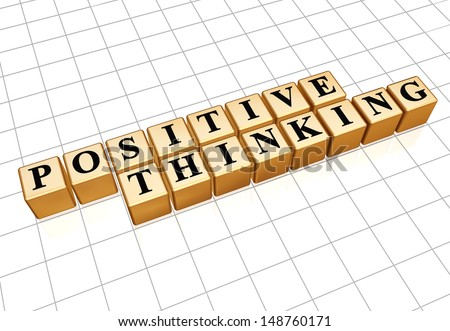 positive thinking - text in 3d golden cubes with black letters, personal development concept