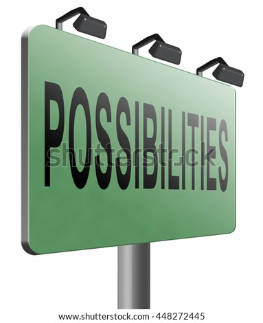 possibilities and opportunities alternatives achievement road sign billboard, 3D illustration, isolated, on white - stock photo