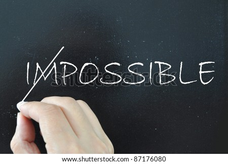 Possible not impossible - stock photo
