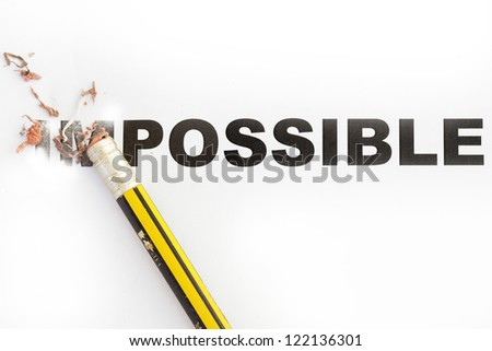 possible or impossible concept with word showing impossible erased. - stock photo