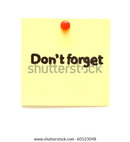 post it note with hand printed don't forget isolated - stock photo