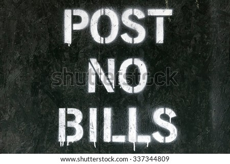 Post no bills spray painted sign in New York City - stock photo