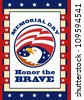 Poster greeting card illustration of an american bald eagle head with stars and stripes flag set inside ellipse like a medallion with words honor the brave memorial day. - stock vector