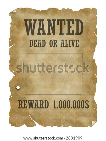 Poster Wanted dead or alive - stock photo