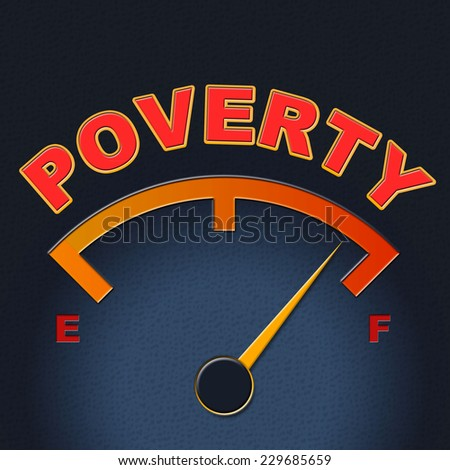 Poverty Gauge Indicating Stop Hunger And Display - stock photo