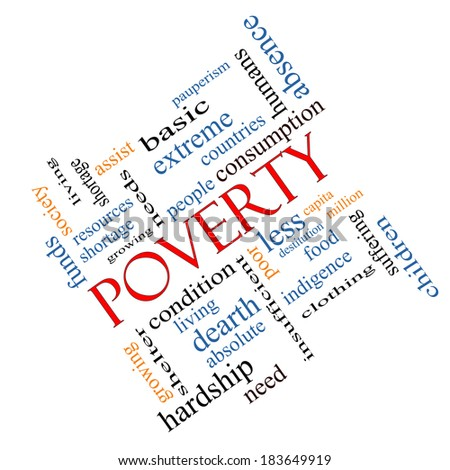 Poverty Word Cloud Concept angled with great terms such as poor, condition, people and more. - stock photo