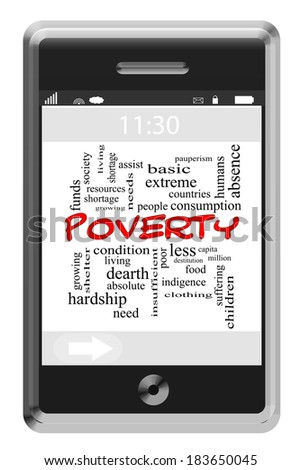 Poverty Word Cloud Concept of Touchscreen Phone with great terms such as people, society, help and more. - stock photo