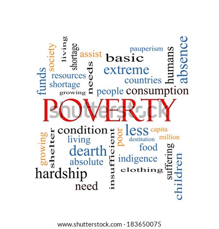 Poverty Word Cloud Concept with great terms such as poor, condition, people and more. - stock photo