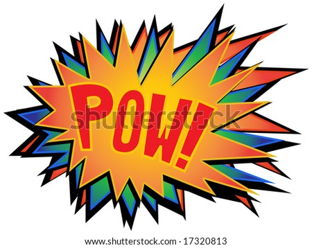 Pow Bright Exploding Text Sign on White Background - stock photo