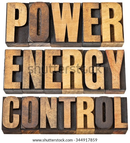 power, energy and control word abstract - isolated text in vintage letterpress wood type