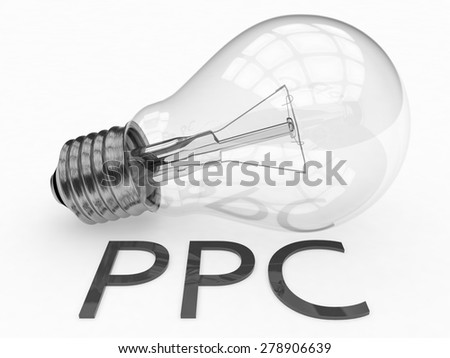 PPC - Pay per Click - lightbulb on white background with text under it. 3d render illustration. - stock photo
