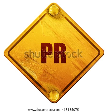 pr, 3D rendering, isolated grunge yellow road sign - stock photo