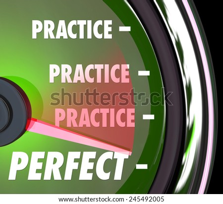 Practice word repeated on a speedometer or gauge and needle hitting word Perfect to illustrate improving your performance with constant practicing - stock photo
