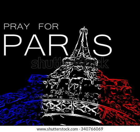 Pray for Paris. Symbol of Paris Eiffel Tower painted in the colors of the French flag. Date 13.11.2015 - the day of terrorist attack in Paris. - stock photo