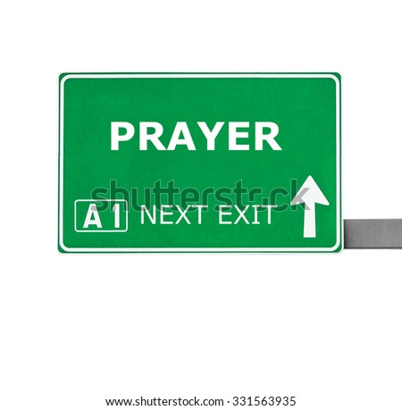 PRAYER road sign isolated on white - stock photo