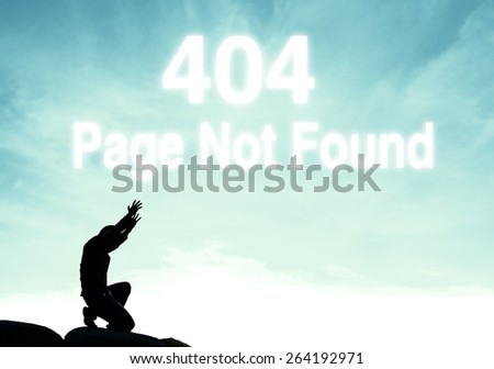 praying man on beautiful sky background with 404 error page not found cloud text  - stock photo