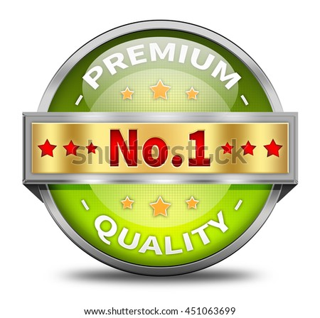 Premium Quality and No 1 Seal, Stamp, Sign, Badge, Label, Sticker, Banner, Symbol, Icon or button isolated on white background. 3d render