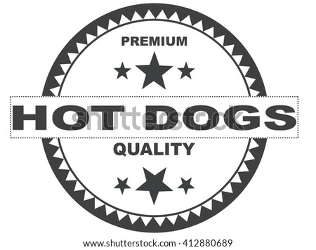 Premium Quality Hot Dogs Stamp on white Background.