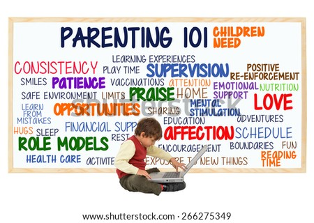 Preschooler child with laptop sitting in front of Parenting 101 whiteboard: (Consistency, Opportunities, Affection, Love, Schedule, Role Models, Health Care, Education, Fun, Sleep) - stock photo