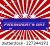 President's Day background with a beautiful text on the banner and stars.  Raster version. - stock photo