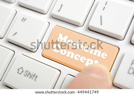Pressing medicine concept key on keyboard