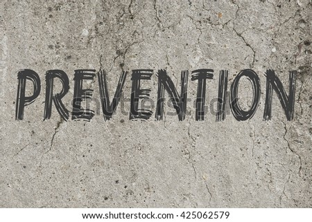 Prevention word or text as a concept in grey on a concrete background