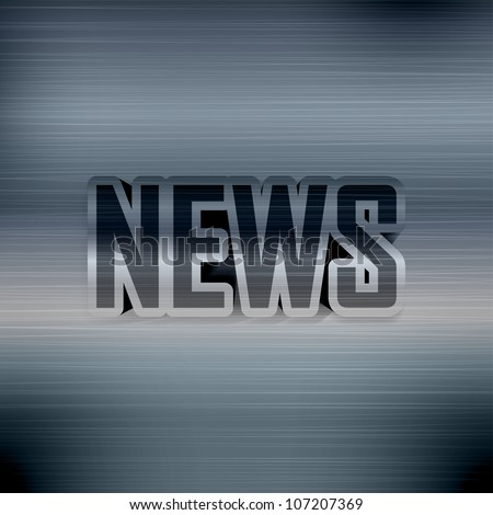 Printed poster with News headline on metal background