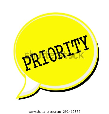 PRIORITY black stamp text on yellow Speech Bubble - stock photo