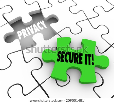 Privacy and Secure It words on 3d puzzle pieces illustrate importance of locking and security of private sensitive information or data - stock photo