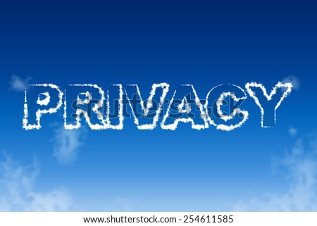 Privacy cloud words in the sky concept - stock photo
