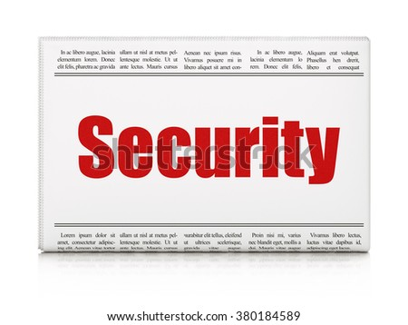 Privacy concept: newspaper headline Security