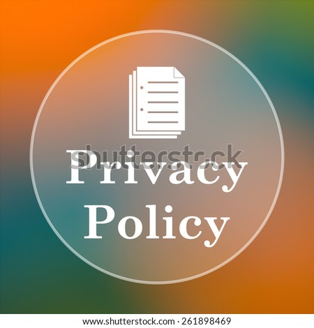 Privacy policy icon. Internet button on colored  background.  - stock photo