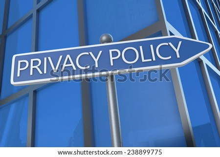 Privacy Policy - illustration with street sign in front of office building. - stock photo