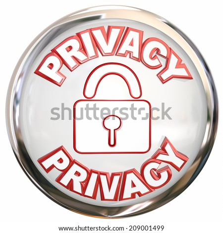 Privacy round 3d button or icon for protecting your data or personal information from theft or online crime - stock photo