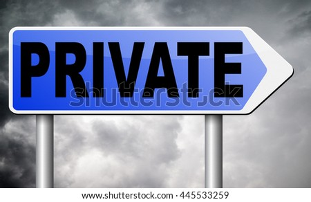 private and personal information , banner for privacy protection and discretion of restricted info