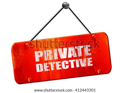 private detective, 3D rendering, vintage old red sign - stock photo