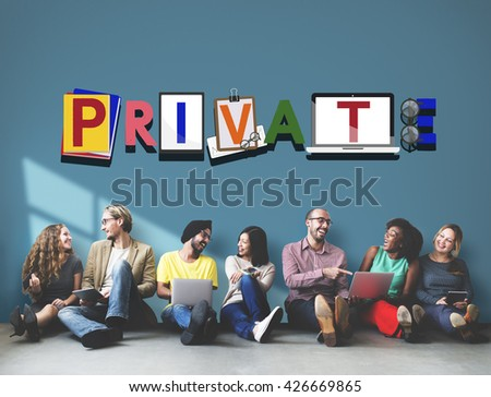 Private Personal Exclusive Restriction Concept - stock photo