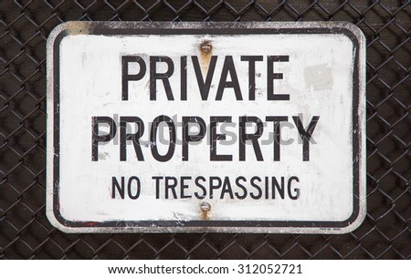 Private property no trespassing sign - stock photo