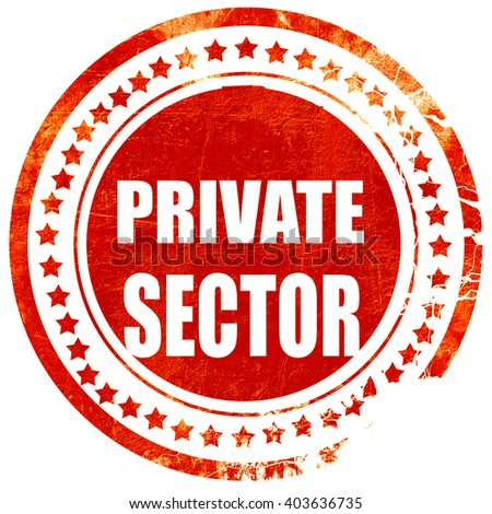 private sector, grunge red rubber stamp on a solid white backgro - stock photo