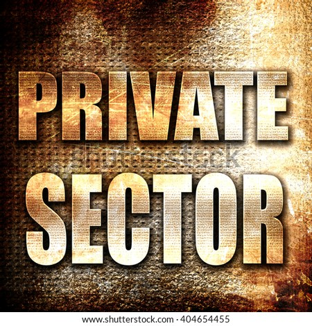 private sector, written on vintage metal texture - stock photo