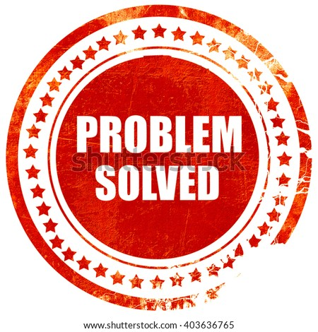 problem solved, grunge red rubber stamp on a solid white backgro - stock photo