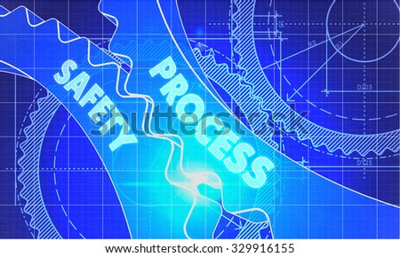 Process Safety on Blueprint of Cogs. Technical Drawing Style. 3d illustration with Glow Effect. - stock photo