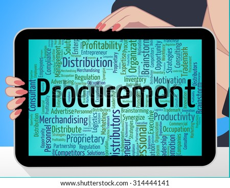 Procurement Word Meaning Buyer Words And Procuring - stock photo