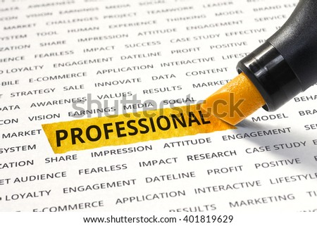 Professional message highlighted with marker on paper of other related words. For direction of business strategy success concept - stock photo